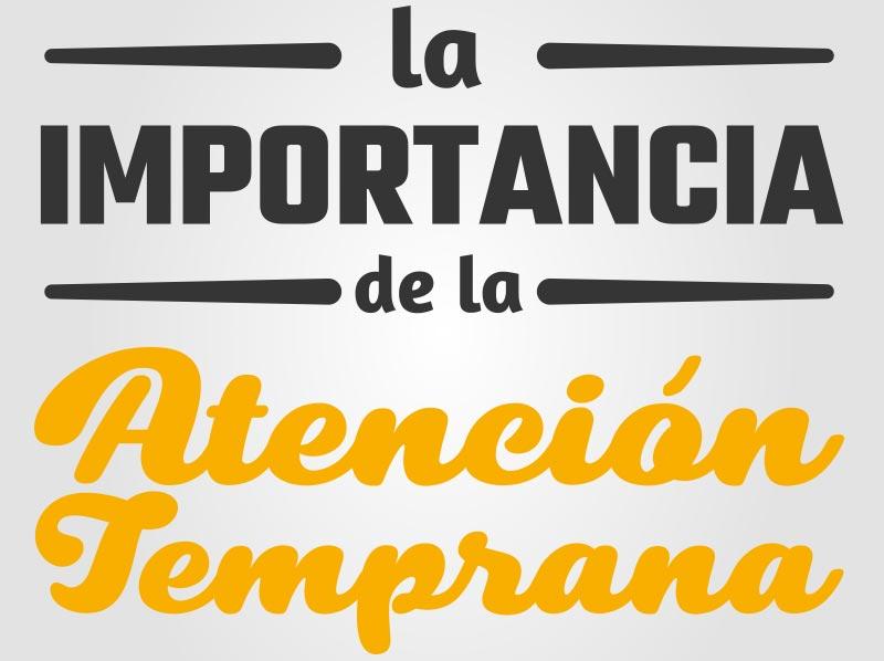 LA IMPORTÀNCIA DE L'ATENCIÓ PRECOÇ