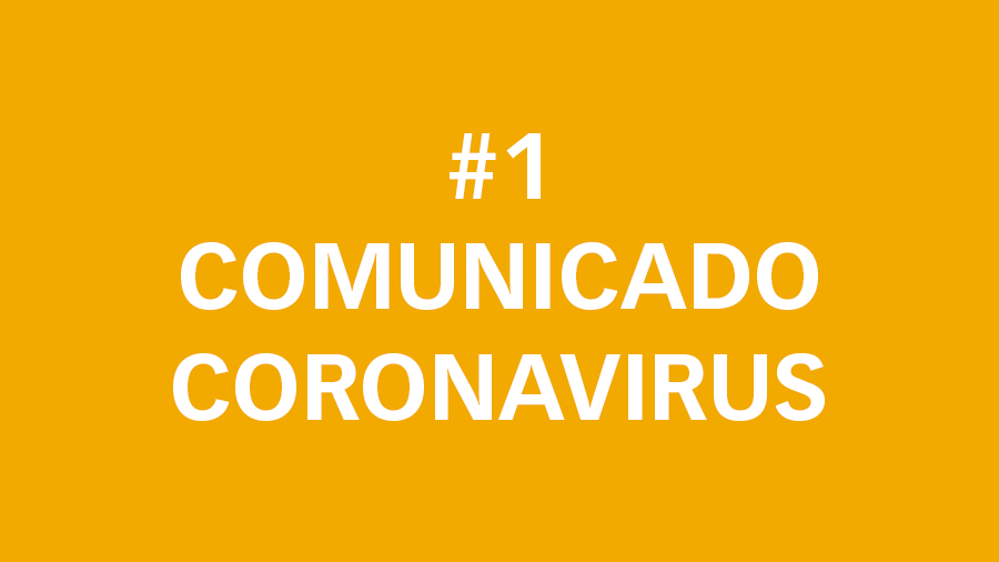 #1 Comunicado oficial sobre el Coronavirus