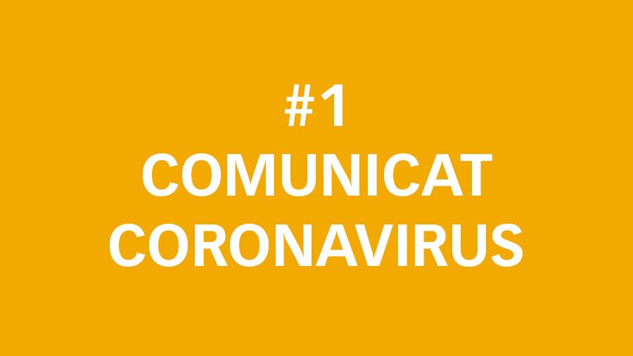 #1 Comunicat oficial sobre el Coronavirus