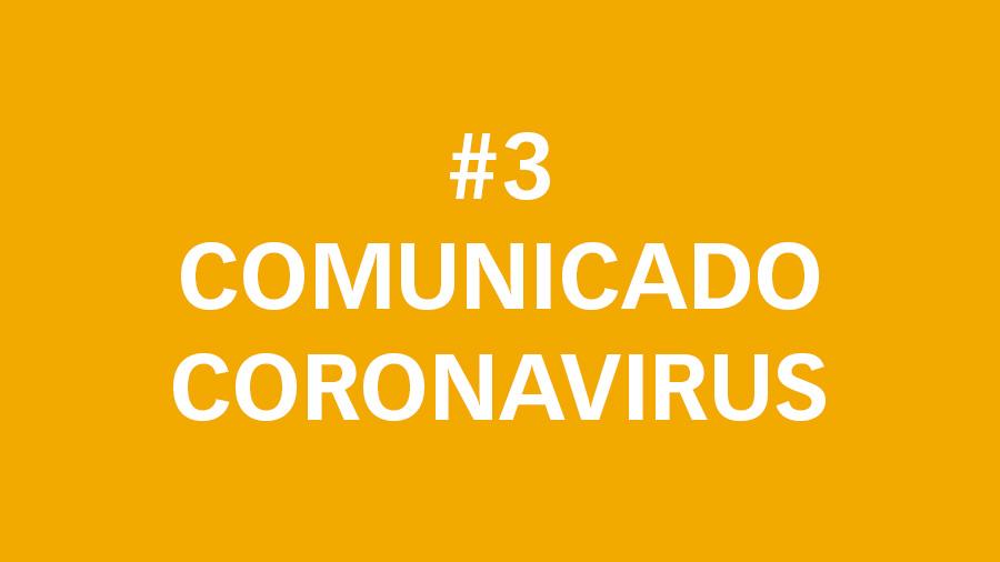 #3 Comunicado oficial sobre el Coronavirus