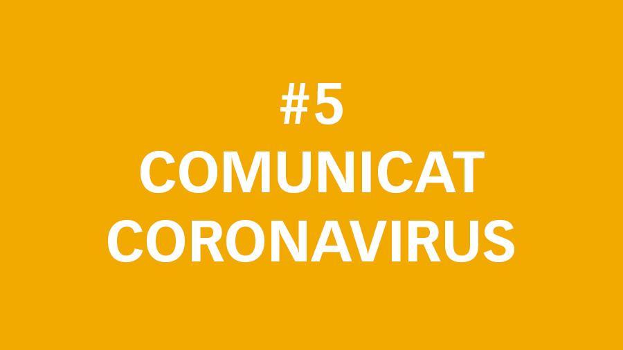 # 5 Comunicat oficial sobre el Coronavirus