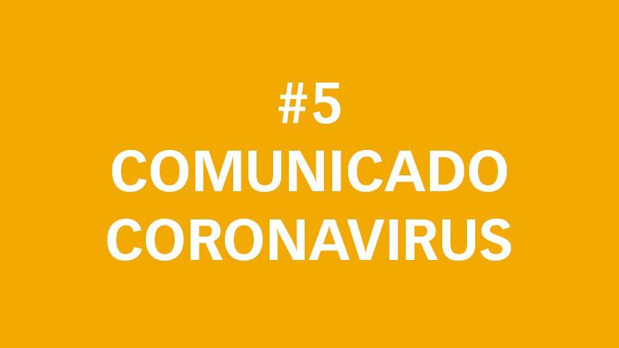 #5 Comunicado oficial sobre el Coronavirus