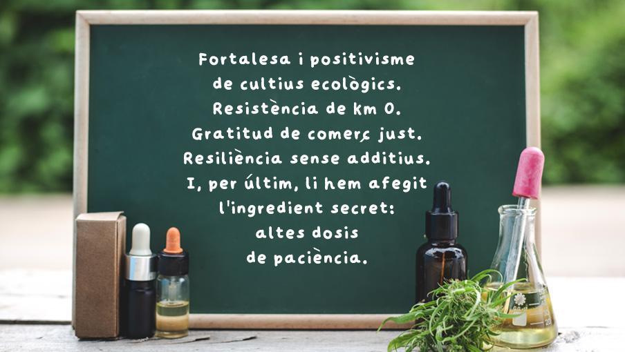 Tenim la fórmula per afrontar el 2021! - Rehagirona - Fortalesa i positivisme de cultius ecològics. Resistència de km 0. Gratitud de comerç just. Resiliència sense additius. I, finalment, ho hem afegit l'ingredient secret: altes dosis de paciència